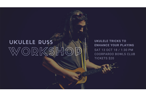Workshop 2: Ukulele Tricks To Enhance Your Playing – with Ukulele Russ