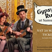Gypsy Rumble at Samual Grays Cafe Saturday 30 March 2019