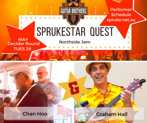 Graham Hall and Chann Hoo perform in the May decider round of the Guitar Brothers Sprukestar Quest at BUMS Northside Jam on 28 May 2019.