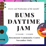 Venue Change for BUMS Daytime Jam in November 2019 to Rosemount Community Centre