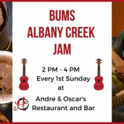 BUMS Inc Albany Creek Jam every first Sunday of the month