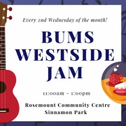 BUMS Westside Jam every second Wednesday of the month at Rosemount Community Centre in Sinnamon Park.