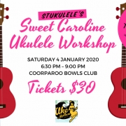 Stukulele brings the Uke Mullum experience to BUMS with this all abilities Sweet Caroline Ukulele Workshop, followed by a jam on Saturday 4 January 2020.